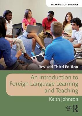 An Introduction to Foreign Language Learning and Teaching - Learning about Language (Paperback)