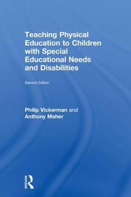 Teaching Physical Education to Children with Special Educational Needs and Disabilities (Hardback)