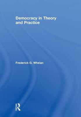 Democracy in Theory and Practice (Hardback)