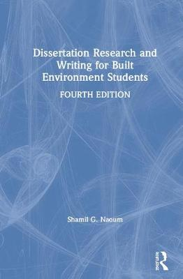 Dissertation research writing construction students shamil naoum