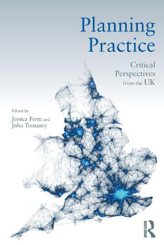 Planning Practice: Critical Perspectives from the UK (Paperback)
