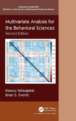 Multivariate Analysis for the Behavioral Sciences, Second Edition - Chapman & Hall/CRC Statistics in the Social and Behavioral Sciences (Hardback)
