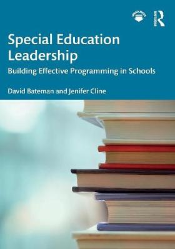 Special Education Leadership: Building Effective Programming in Schools (Paperback)