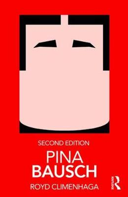 Pina Bausch - Routledge Performance Practitioners (Paperback)