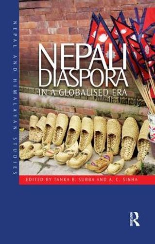 Nepali Diaspora in a Globalised Era - Nepal and Himalayan Studies (Paperback)
