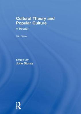 Cultural Theory and Popular Culture: A Reader (Hardback)