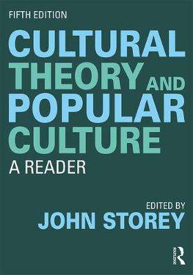 Cultural Theory and Popular Culture: A Reader (Paperback)