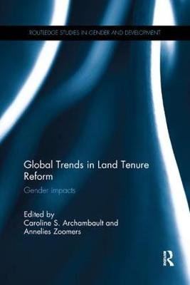 Global Trends in Land Tenure Reform: Gender Impacts (Paperback)