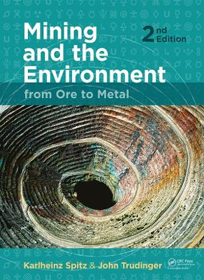 Mining and the Environment: From Ore to Metal, 2 Edition: From Ore to Metal (Paperback)