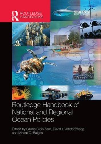 Routledge Handbook of National and Regional Ocean Policies (Paperback)