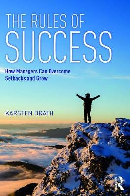 The Rules of Success: How Managers Can Overcome Setbacks and Grow (Paperback)