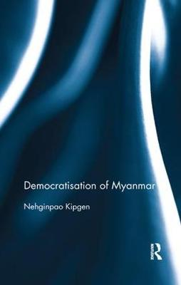 Democratisation of Myanmar (Paperback)