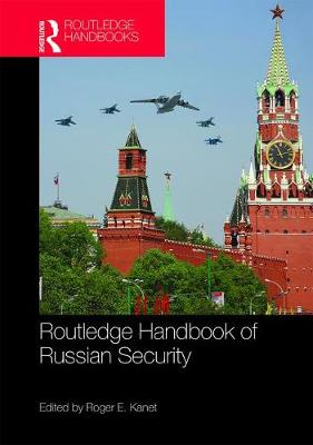 Routledge Handbook of Russian Security (Hardback)