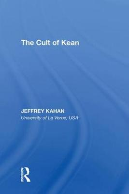 The Cult of Kean (Hardback)