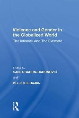 Violence and Gender in the Globalized World: The Intimate and the Extimate (Hardback)