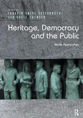 Heritage, Democracy and the Public: Nordic Approaches (Paperback)