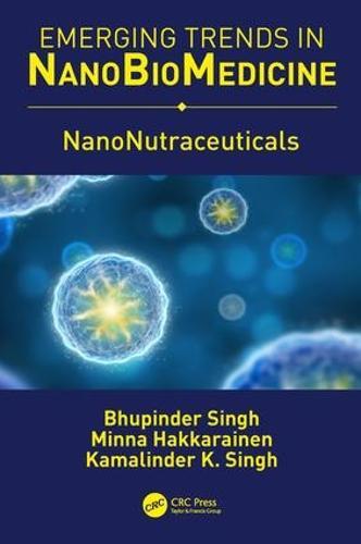 NanoNutraceuticals (Hardback)