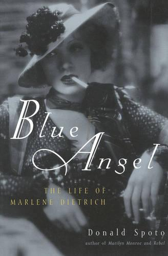 Blue Angel: The Life of Marlene Dietrich (Paperback)