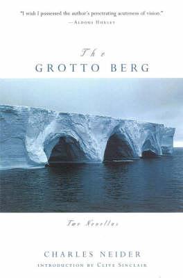 The Grotto Berg: Two Novellas (Hardback)