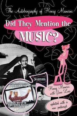 Did They Mention the Music?: The Autobiography of Henry Mancini (Paperback)