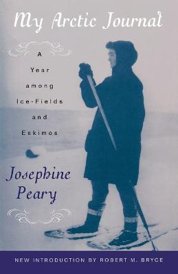 My Arctic Journal: A Year Among Ice-fields and Eskimos (Paperback)