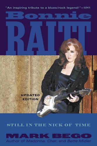 Bonnie Raitt: Still in the Nick of Time (Paperback)