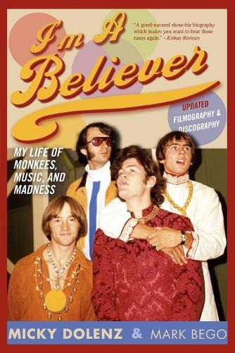 "I'm a Believer: My Life of ""Monkees"", Music, and Madness (Paperback)"