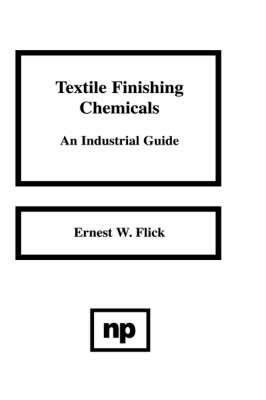 Textile Finishing Chemicals: An Industrial Guide (Hardback)