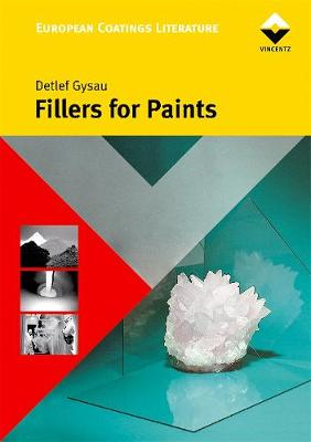 Fillers for Paints: Basics and Applications (Hardback)