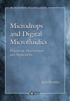 Micro-Drops and Digital Microfluidics - Micro & Nano Technologies (Hardback)