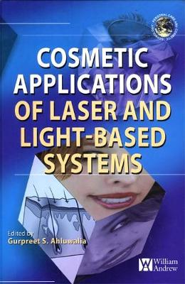 Cosmetics Applications of Laser and Light-Based Systems - Personal Care & Cosmetic Technology (Hardback)