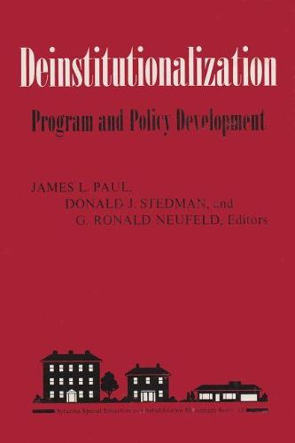 Deinstitutionalization: Program and Policy Development (Hardback)