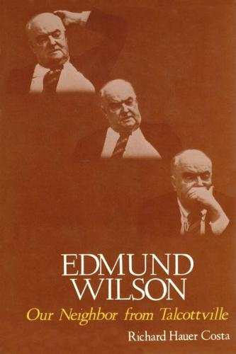 Edmund Wilson, Our Neighbor from Talcottville (Hardback)