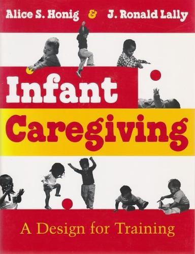 Infant Caregiving: A Design for Training (Paperback)