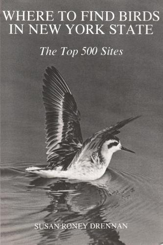 Where to Find Birds in New York State: The Top 500 Sites (Paperback)