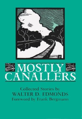 Mostly Canallers: Collected Stories - New York Classics (Paperback)