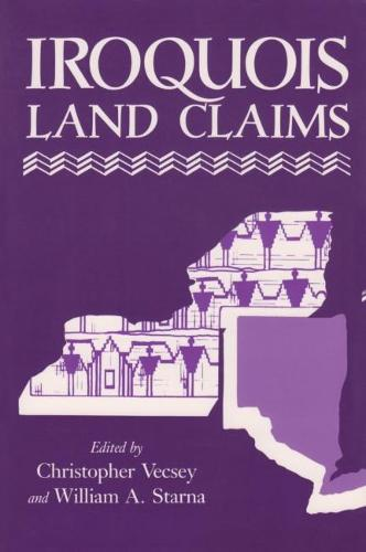 Iroquois Land Claims (Paperback)