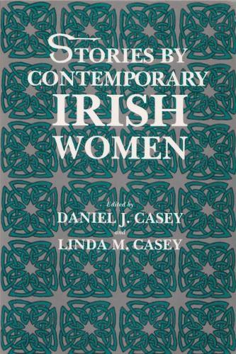 Stories by Contemporary Irish Women - Irish Studies (Paperback)