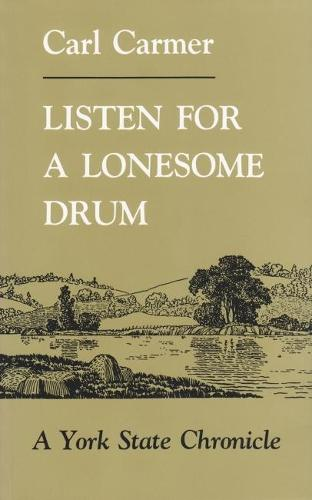 Listen For Lonesome Drum - New York Classics (Paperback)