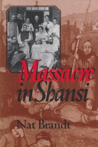 Massacre in Shansi (Hardback)