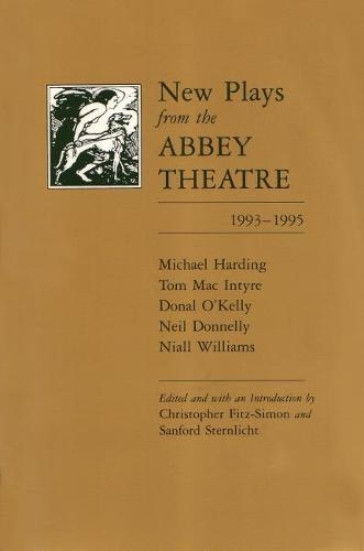 New Plays from the Abbey Theatre: Volume One, 1993-1995 - Irish Studies (Paperback)
