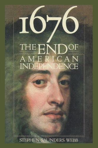1676: End of American Independence (Paperback)