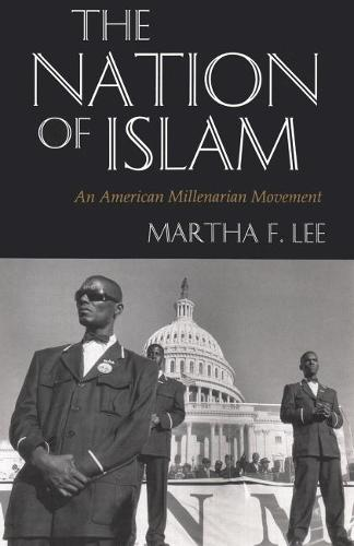 The Nation of Islam: An American Millenarian Movement (Paperback)