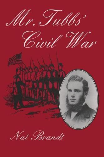 Mr. Tubbs' Civil War (Hardback)