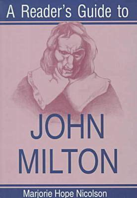 A Reader's Guide to John Milton (Paperback)