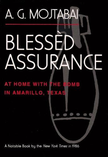 Blessed Assurance: At Home with the Bomb in Amarillo, Texas (Paperback)