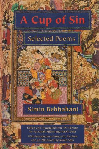 A Cup of Sin: Selected Poems - Middle East Literature In Translation (Hardback)
