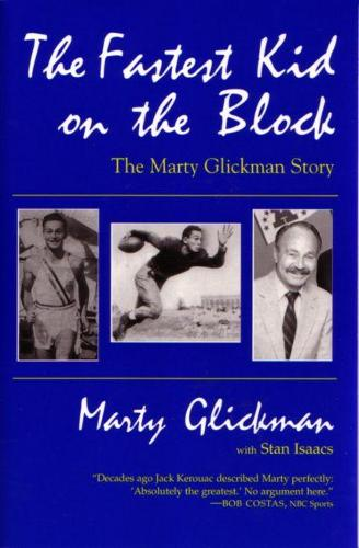 Fastest Kid On the Block: The Marty Glickman Story - Sports and Entertainment (Paperback)