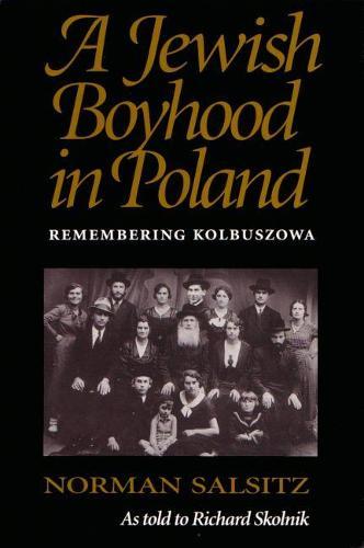 A Jewish Boyhood in Poland: Remembering Kolbuszowa (Paperback)