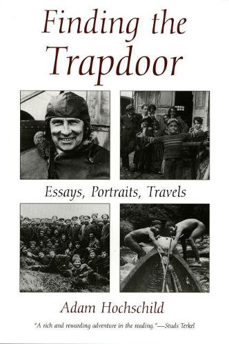 Finding the Trapdoor: Essays, Portraits, Travels (Paperback)